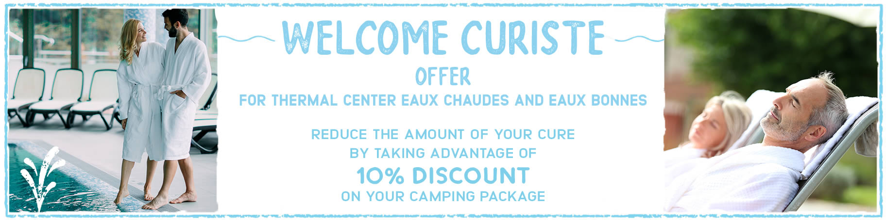 Our welcome curist holiday offer